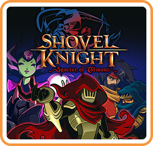 任天堂スイッチソフト「 Shovel Knight: Specter of Torment 」