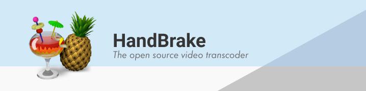 動画エンコードソフト「Handbrake」